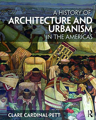 9780415534932: A History of Architecture and Urbanism in the Americas