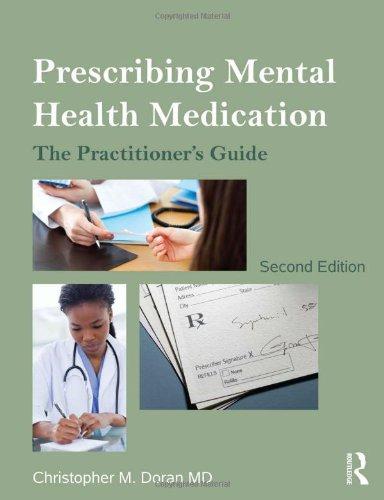 9780415535038: Prescribing Mental Health Medication: The Practitioner's Guide