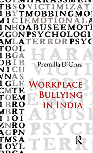 9780415535069: Workplace Bullying in India