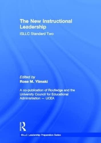 9780415535175: The New Instructional Leadership: ISLLC Standard Two (ISLLC Leadership Preparation Series)