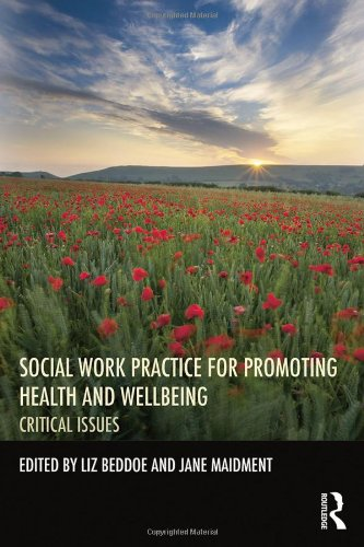 9780415535205: Social Work Practice for Promoting Health and Wellbeing: Critical Issues