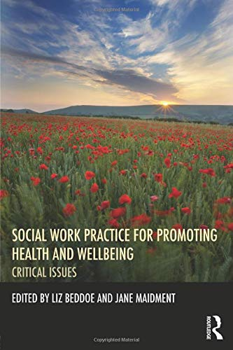 9780415535212: Social Work Practice for Promoting Health and Wellbeing: Critical Issues