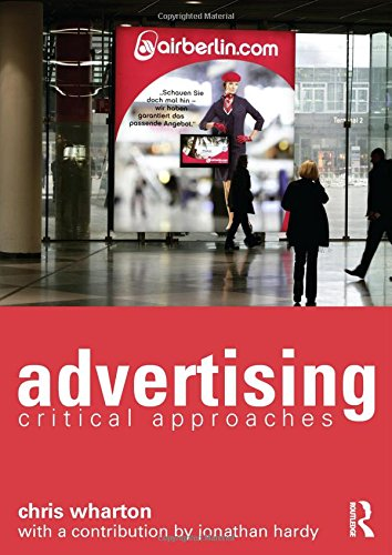 9780415535236: Advertising: Critical Approaches