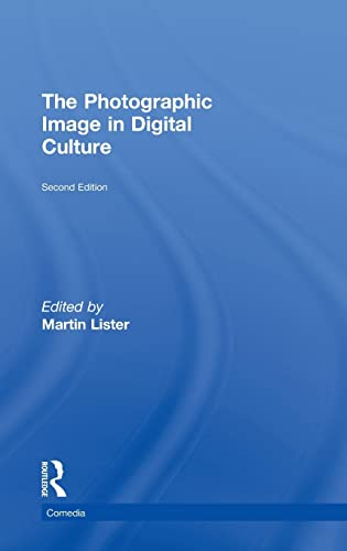 9780415535274: The Photographic Image in Digital Culture (Comedia)