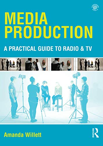 9780415535328: Media Production: A Practical Guide to Radio & TV