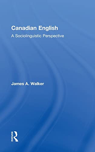 9780415535366: Canadian English: A Sociolinguistic Perspective