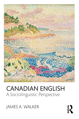 9780415535373: Canadian English: A Sociolinguistic Perspective