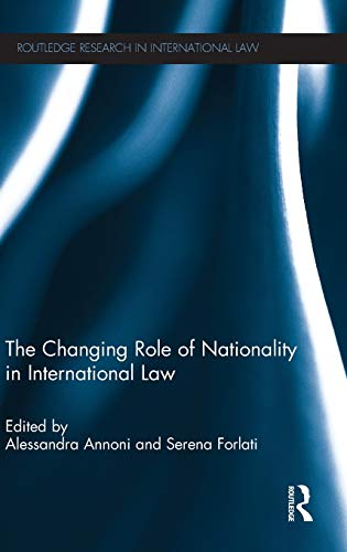 The changing role of nationality in international: Ed. by Alessandra