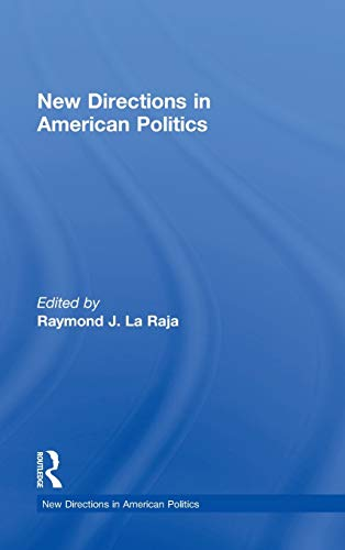 9780415535540: New Directions in American Politics
