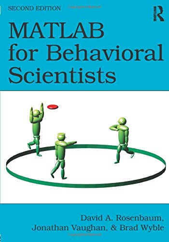 9780415535946: MATLAB for Behavioral Scientists, Second Edition