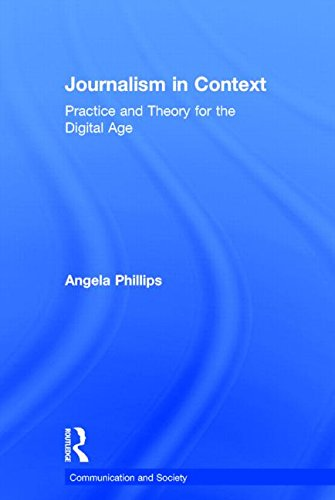 9780415536271: Journalism in Context: Practice and Theory for the Digital Age (Communication and Society)