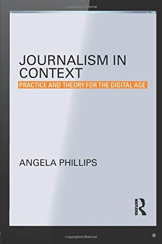 9780415536288: Journalism in Context: Practice and Theory for the Digital Age (Communication and Society)