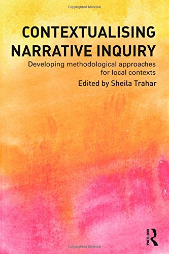 9780415536370: Contextualising Narrative Inquiry: Developing methodological approaches for local contexts