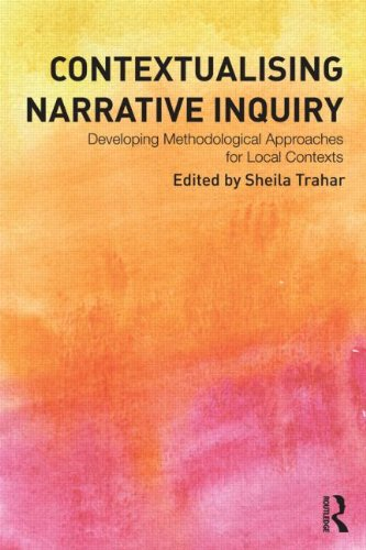 9780415536387: Contextualising Narrative Inquiry: Developing methodological approaches for local contexts