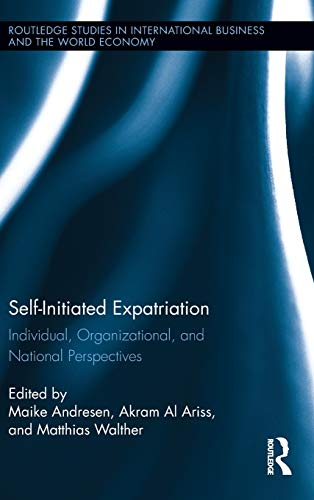 9780415536455: Self-Initiated Expatriation: Individual, Organizational, and National Perspectives (Routledge Studies in International Business and the World Economy)