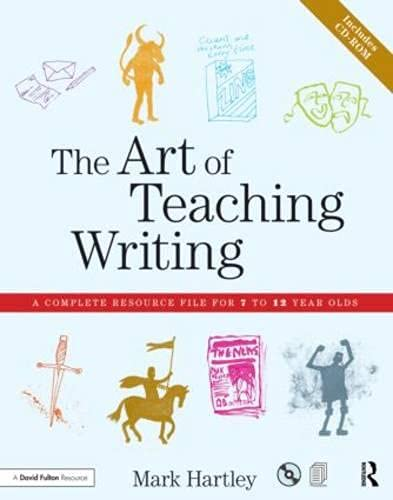 9780415536868: The Art of Teaching Writing: A complete resource file for 7 to 12 year olds