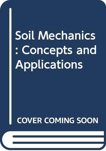 9780415536882: Soil Mechanics: Concepts and Applications