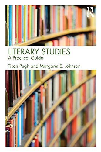 9780415536929: Literary Studies: A Practical Guide
