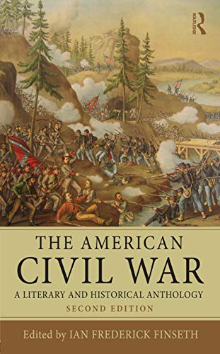 9780415537063: The American Civil War: A Literary and Historical Anthology