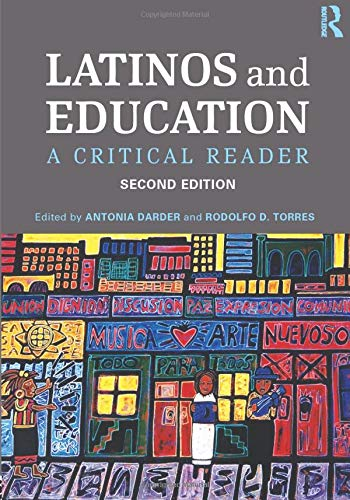 9780415537100: Latinos and Education: A Critical Reader