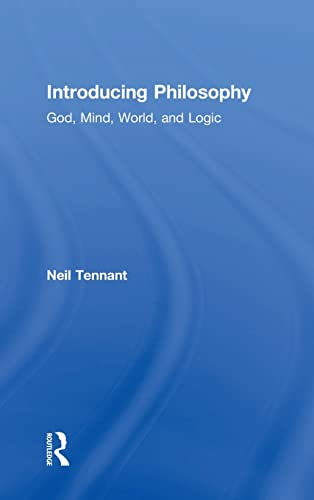 9780415537117: Introducing Philosophy: God, Mind, World, and Logic