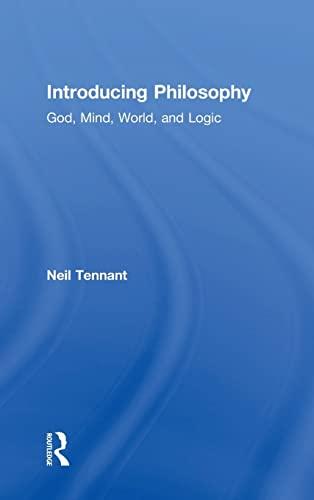 9780415537117: Introducing Philosophy: God, Mind, World, and Logic