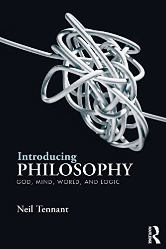 9780415537148: Introducing Philosophy: God, Mind, World, and Logic