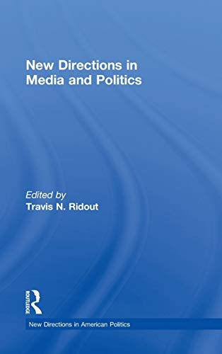 9780415537322: New Directions in Media and Politics (New Directions in American Politics)