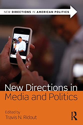 9780415537339: New Directions in Media and Politics (New Directions in American Politics)