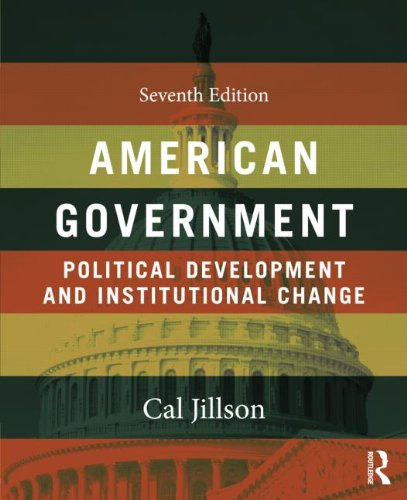 9780415537353: American Government: Political Development and Institutional Change, 7th Edition