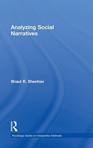 9780415537407: Analyzing Social Narratives (Routledge Series on Interpretive Methods)