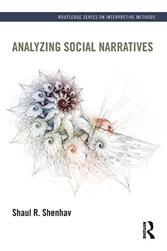 9780415537414: Analyzing Social Narratives (Routledge Series on Interpretive Methods)