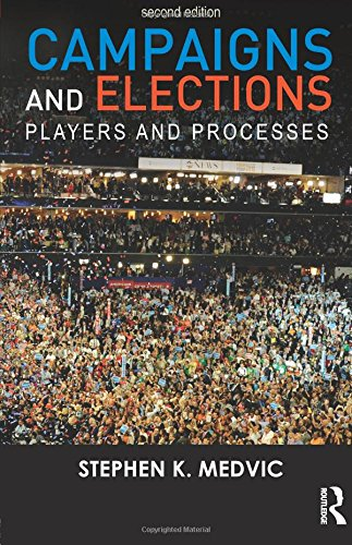 9780415537421: Campaigns and Elections: Players and Processes