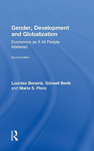 9780415537483: Gender, Development and Globalization: Economics as if All People Mattered