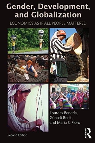 9780415537490: Gender, Development and Globalization: Economics as if All People Mattered