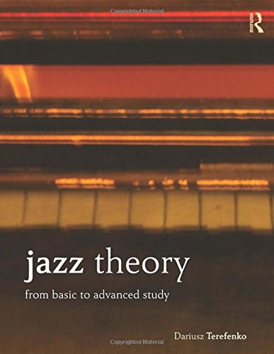 9780415537599: Jazz Theory: From Basic to Advanced Study