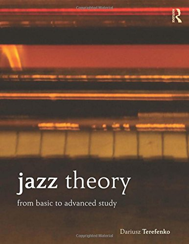 9780415537612: Jazz Theory: From Basic to Advanced Study