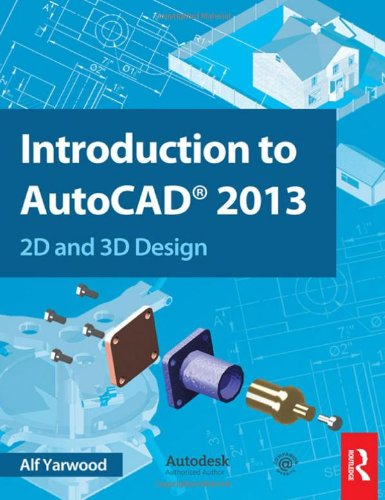 9780415537629: Introduction to AutoCAD 2013: 2D and 3D Design