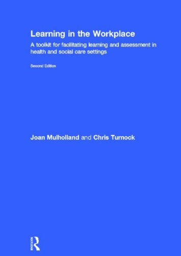 9780415537896: Learning in the Workplace: A Toolkit for Facilitating Learning and Assessment in Health and Social Care Settings