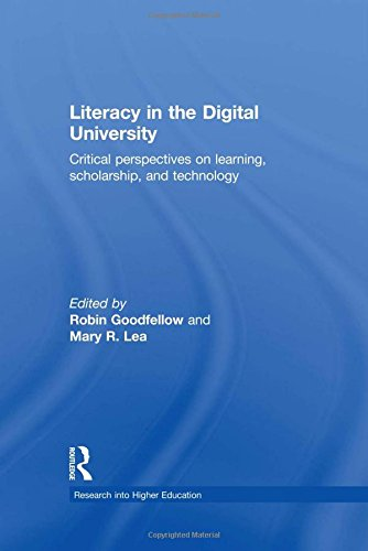 9780415537964: Literacy in the Digital University: Critical perspectives on learning, scholarship and technology (Research into Higher Education)