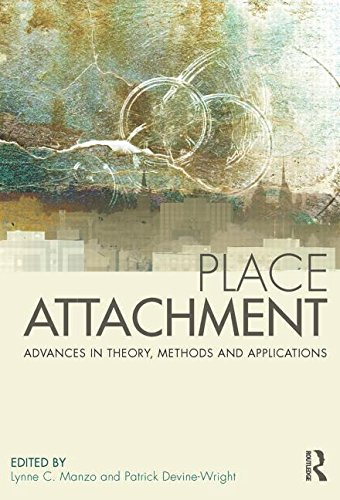 9780415538114: Place Attachment: Advances in Theory, Methods and Applications