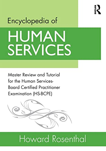 9780415538121: Encyclopedia of Human Services: Master Review and Tutorial for the Human Services-Board Certified Practitioner Examination (HS-BCPE)