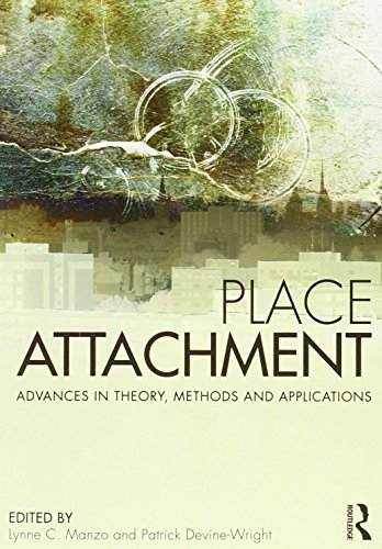 9780415538213: Place Attachment: Advances in Theory, Methods and Applications