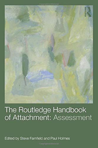 9780415538244: The Routledge Handbook of Attachment (3 volume set): The Routledge Handbook of Attachment: Assessment