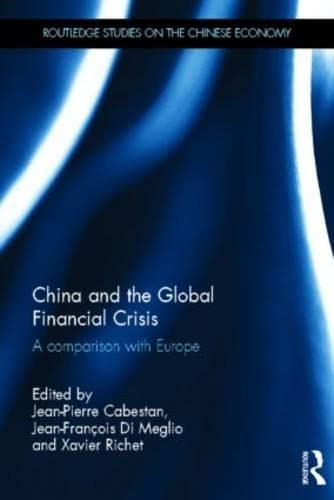9780415538312: China and the Global Financial Crisis: A Comparison with Europe