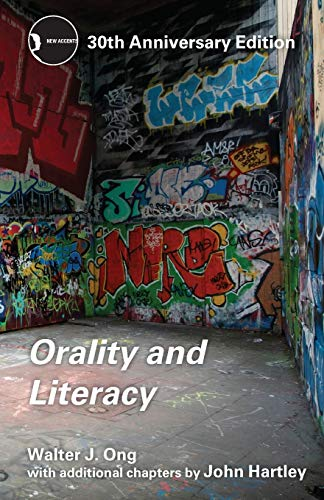 9780415538381: Orality and Literacy: 30th Anniversary Edition (New Accents)