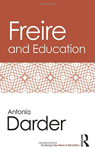 Freire and Education: Darder, Antonia
