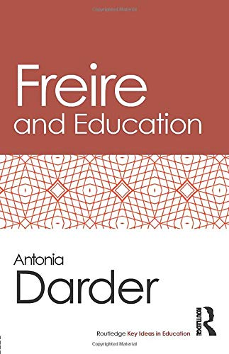 9780415538404: Freire and Education (Routledge Key Ideas in Education)