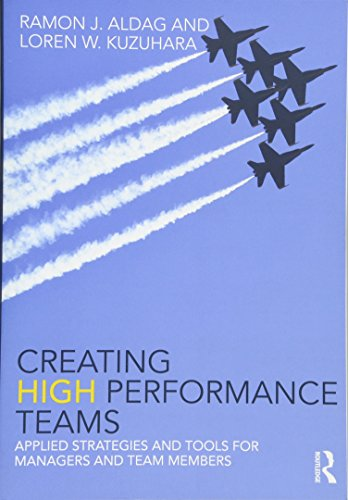 9780415538411: Creating High Performance Teams: Applied Strategies and Tools for Managers and Team Members