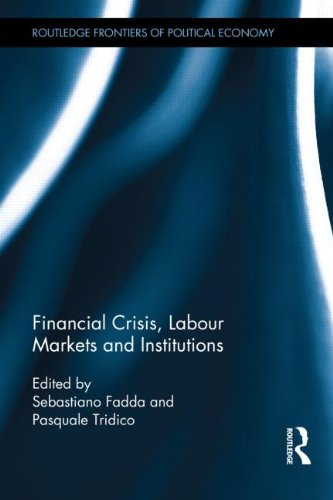 9780415538602: Financial Crisis, Labour Markets and Institutions (Routledge Frontiers of Political Economy)